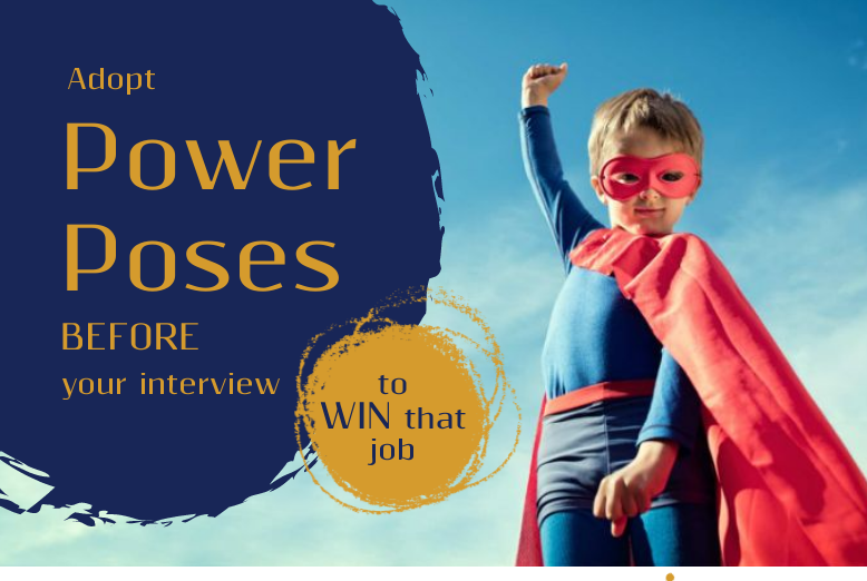 Use power poses to win that job