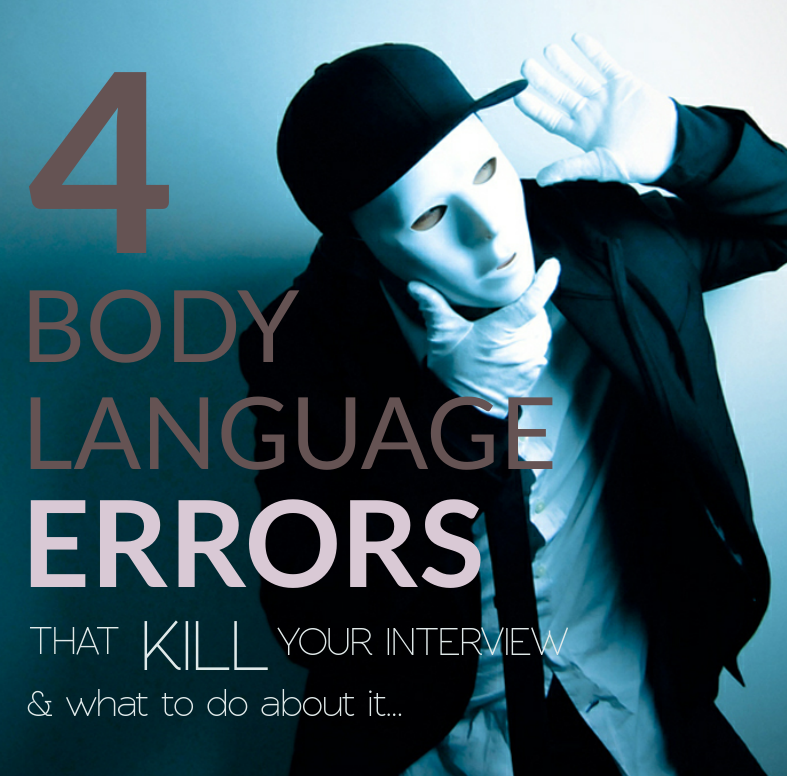 4 Body Language errors that kill your interview